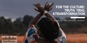For the Culture: Truth, Trial, and Transformation @ Various Locations in Durham, NC